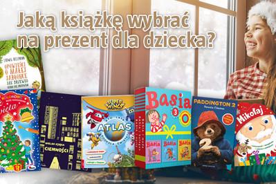 Jaką książkę wybrać na prezent dla dziecka? TOP 7